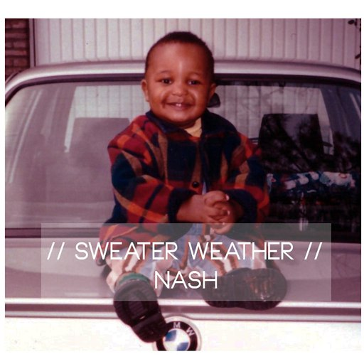 Nash альбом Sweater Weather Cover