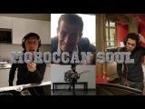 Morrocan Soul - Omar feat Gad Elmaleh, Jamel Debbouze &amp Mendel Wonder