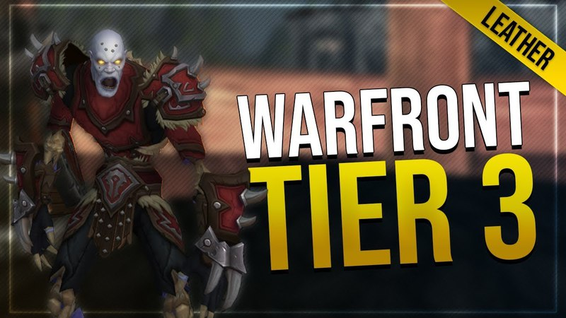 Warfront Tier 3 Leather Armor Weapons | All Horde Races | Battle for Azeroth!
