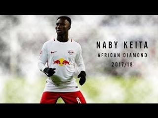 Naby Keita • African Diamond • 2017/18