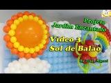 Sol de Balão - Bexiga - Vídeo 3 - Projeto Jardim encantado Tiago Miguel