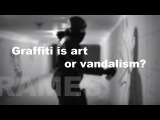 Rames Graffiti is art or vandalism