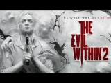 Играем в The Evil Within 2 – Сражаясь с Кошмаром