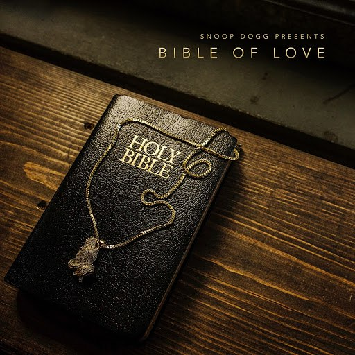 Snoop Dogg альбом Snoop Dogg Presents Bible of Love