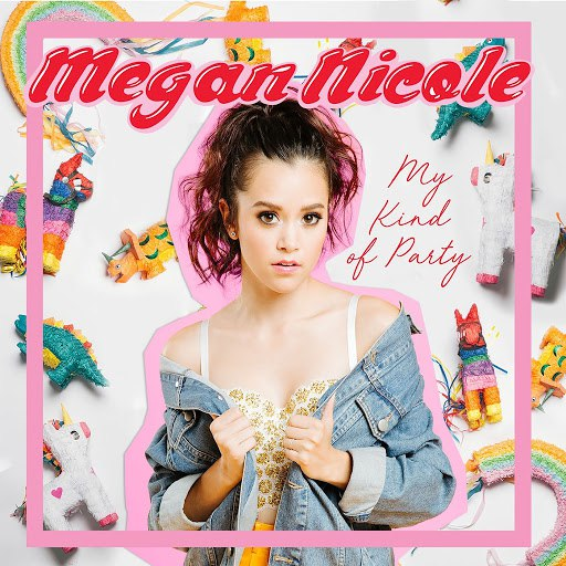 Megan Nicole альбом My Kind of Party
