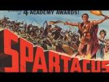 Spartacus- Stanley Kubrick 1960 Kirk Douglas - Laurence Olivier Jean Simmons Charles Laughton Peter Ustinov Tony Curtis