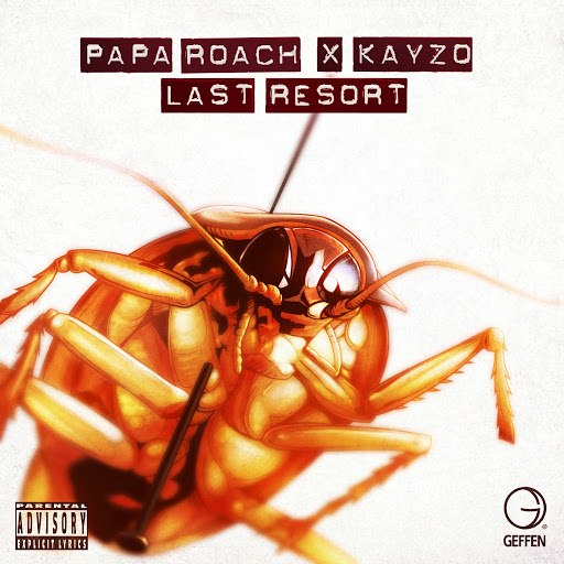 Papa Roach альбом Last Resort (The Rework)