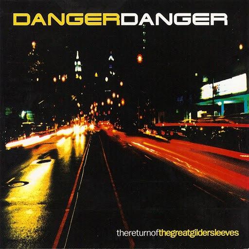 Danger Danger альбом The Return of the Great Gildersleeves