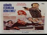 Gönül Ferman Dinlemez  Çetin İnanç 1977 Karaca Kaan, Emel Aydan, Tarık Şimşek Canan Candan