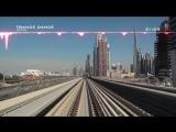 Best Music _ Trance Dance _ Dubai Metro Time-Lapse _ Метро Дубай _ Лучшая Музыка