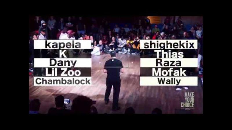 Make Your Choice Contest 2017- Finale 5vs5 | kapela, k , dany, lil zoo, chambalock vs shighekix, thias , raza, mofak, wally | D