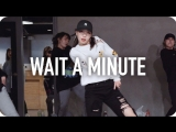 1Million dance studio Wait A Minute - J Blaze / Jiyoung Youn Choreography