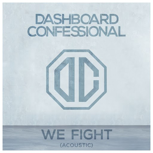 Dashboard Confessional альбом We Fight (Acoustic)