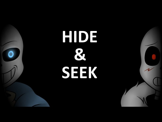 Hide and Seek Ver. Undertale Underverse