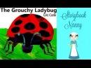 The Grouchy Ladybug Kids Books Read Aloud