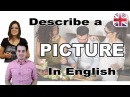 How to Describe a Picture in English - Spoken English Lesson