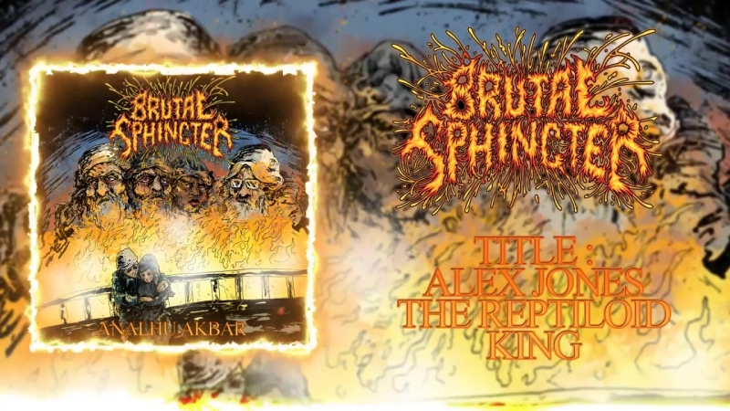 Brutal Sphincter - Alex Jones The Reptiloïd King (2018 - Groovy Goregrind)