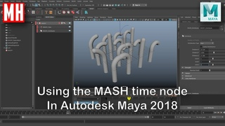 Using the Maya 2018 time node in MASH to create some cool ANIMATIONS !