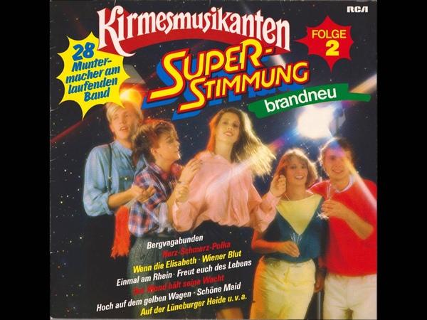 Kirmesmusikanten Schöne Maid Eviva España Schmidtchen Schleicher Der treue Husar Accordion