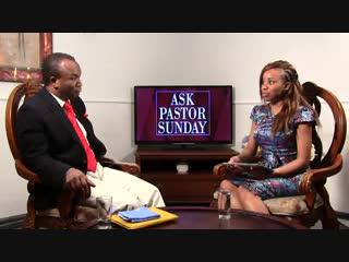 Ask Pastor Sunday Adelaja. Episode 16