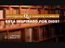 Revelar el misterio de la Biblia IV ¿Es verdad que todo en la Biblia está inspirado por Dios