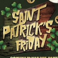 15 марта | Фестиваль ST. PATRICK'S friDAY