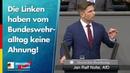 Die Linken haben vom Bundeswehralltag keine Ahnung! - Jan Nolte - AfD-Fraktion im Bundestag