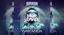 Dimitri Vegas Like Mike - Wakanda (WARRIORS Remix) [MOR DAVID NETWORK]