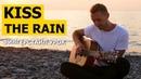 Как играть: KISS THE RAIN - YIRUMA на гитаре   Разбор Табы