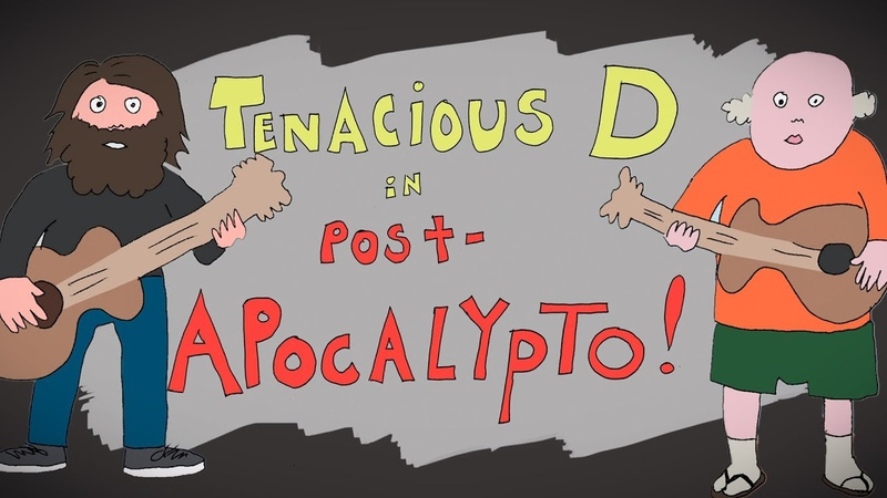 Tenacious D Post Apocalypto THE MOVIE