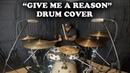MARCUS THOMAS - GIVE ME A REASON DRUM COVER BY J-ROD SULLIVAN