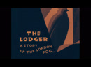 Жилец The Lodger. A Story of the London Fog - 1927 (dir. Alfred Hitchcock) -silent without translation-