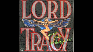 Lord Tracy - Deaf Gods Of Babylon (Full Album)