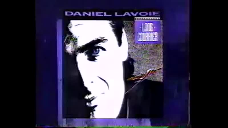 Рекламный ролик альбома Daniel Lavoie Long courrier