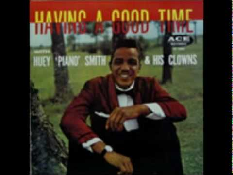 Huey Piano Smith and The Clowns - Dont You Just Know It