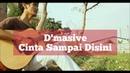 D'Masive - Cinta Sampai Disini by Saeful Misbah Guitar Acoustic Cover
