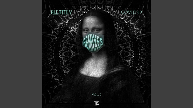 Covid-19 (Lost Tribe (BR) Remix)