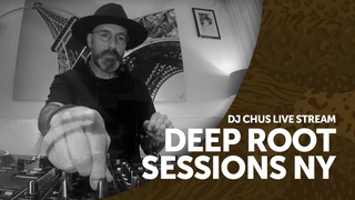 DJ Chus - Live @ Deep Root Sessions  []