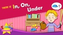 Theme 12 In On Under It is under the table ESL Song Story Learning English for Kids