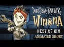 Don't Starve Together: Next of Kin [Winona Animated Short]
