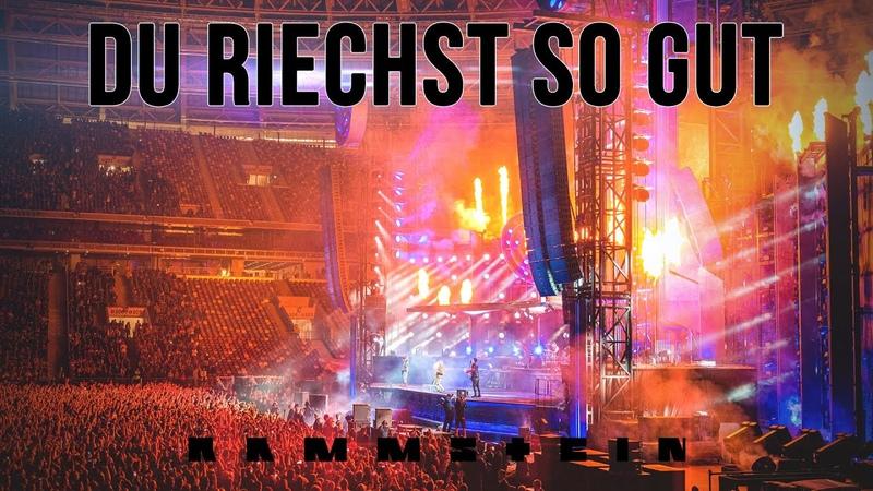 Rammstein - Du riechst so gut / Live in Moscow, Luzhniki Stadium / 29.07.2019