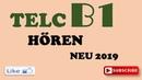 TELC B1 NEU 2019 - B1 Hören - B1 prüfung Hörverstehen test mit Lösungen