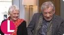 Judi Dench and Ian McKellen Recall Their Funniest on Stage Gaffs   Lorraine
