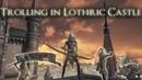 Trolling in Lothric Castle w Hatemail Dark Souls 3