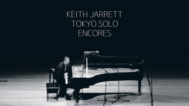 Keith Jarrett Tokyo Solo 2002 Encores