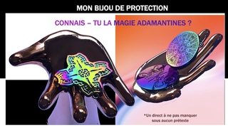 MON BIJOU DE PROTECTION - CONNAIS-TU LA MAGIE ADAMANTINES ?