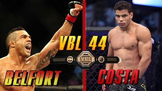 VBL 45 Middleweight Tittle Fight Vitor Belfort vs Paulo Costa