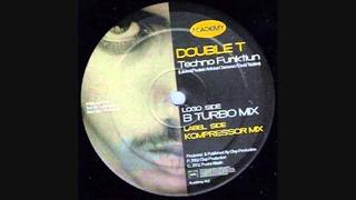 Double T - Techno Funktiun (B Turbo Mix)