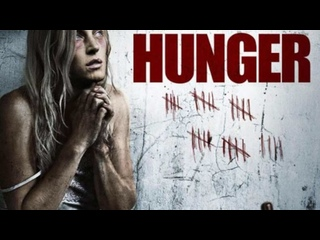 Голод \ Hunger (2009) \ ужасы, триллер