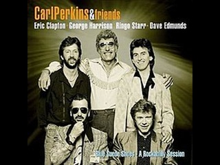 Carl Perkins and Eric Clapton - Mean Woman Blues (Blue Suede Shoes: A Rockabilly Session 1985)